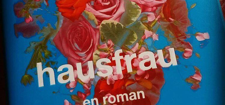 """Hausfrau"" av Jill Alexander Essbaum"