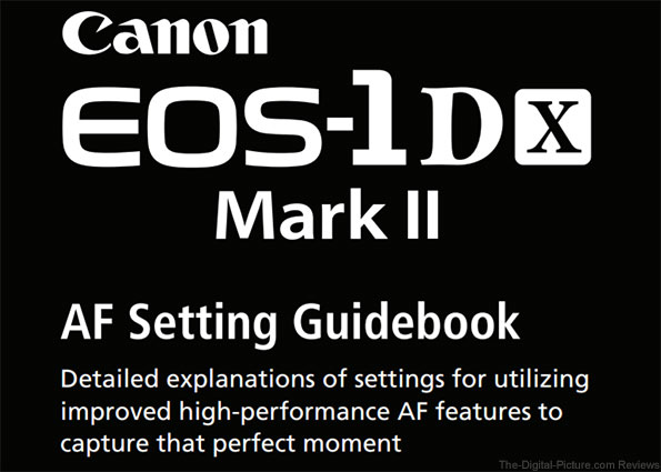 Now Available: The Canon EOS-1D X Mark II AF Setting Guidebook
