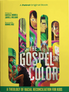 5 Childrens Books on Racism and the Gospel