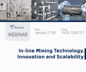 WEBINAR IN-LINE MIXING TECHNOLOGY, INNOVATION AND SCALABILITY