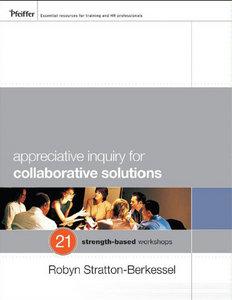 Appreciative Inquiry, Toby Elwin, Robyn Stratton Berkessel, AI, change management