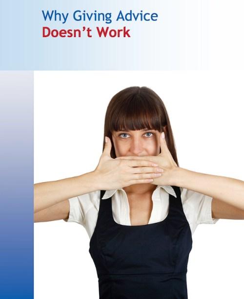 Why Giving Advice Doesn't Work, whitepaper, LeadershipIQ, Mark Murphy