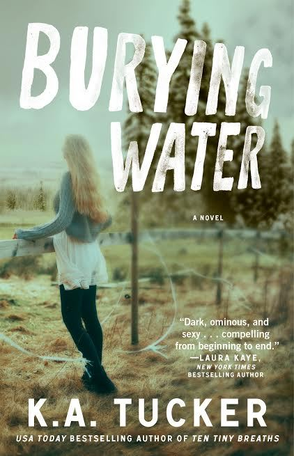 Burying Water by K A Tucker