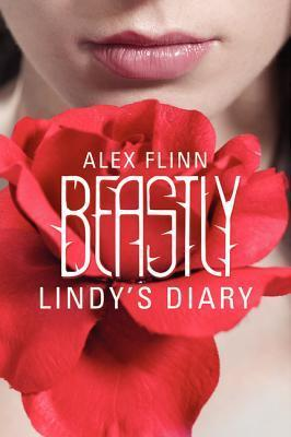 Beastly: Lindy's Diary by Alex Flinn