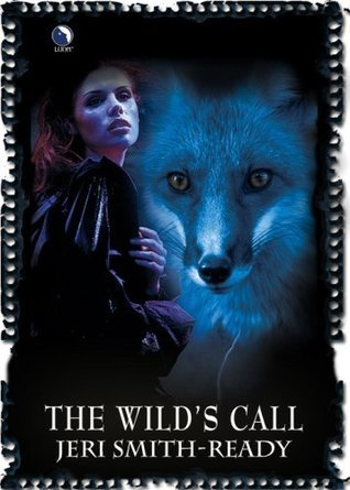 The Wild's Call by Jeri Smith-Ready