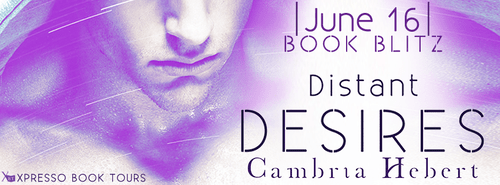 Distant Desires Part 1 by Cambria Hebert Blitz Banner
