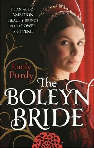 The Boleyn Bride by Emily Purdy