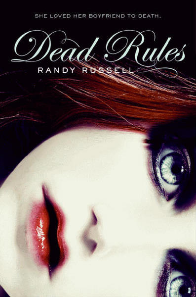 Dead Rules by Randy Russell