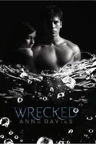Wrecked by Anna Davies