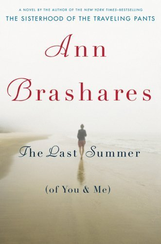 The Last Summer (Of You & Me) by Ann Brashares