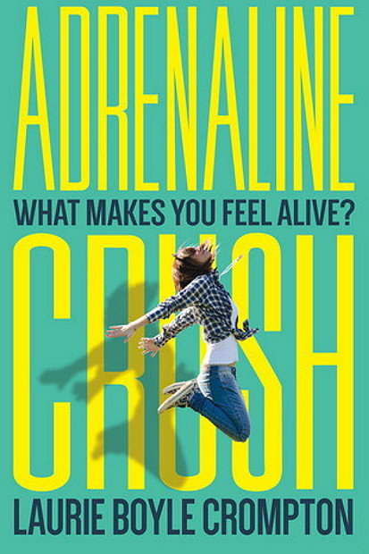 Adrenaline Rush by Laurie Boyle Crompton