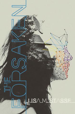The Forsaken by Lisa M Stasse