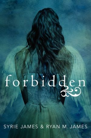 Forbidden by Syrie James & Ryan James