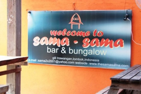 Welcome to Sama Sama Reggae Bar - Gili Trawangan, Lombok