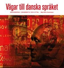 Vägar till danska språket