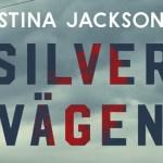 Stina Jackson, Silvervägen