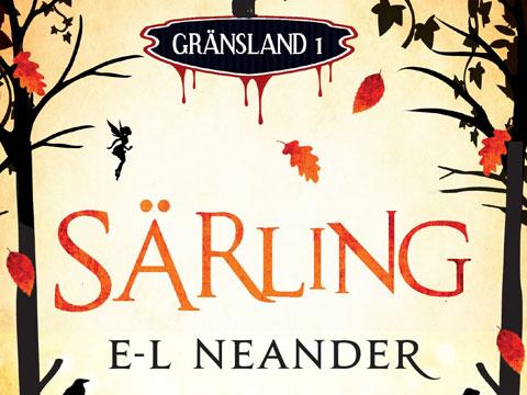 E-L Neander, Särling