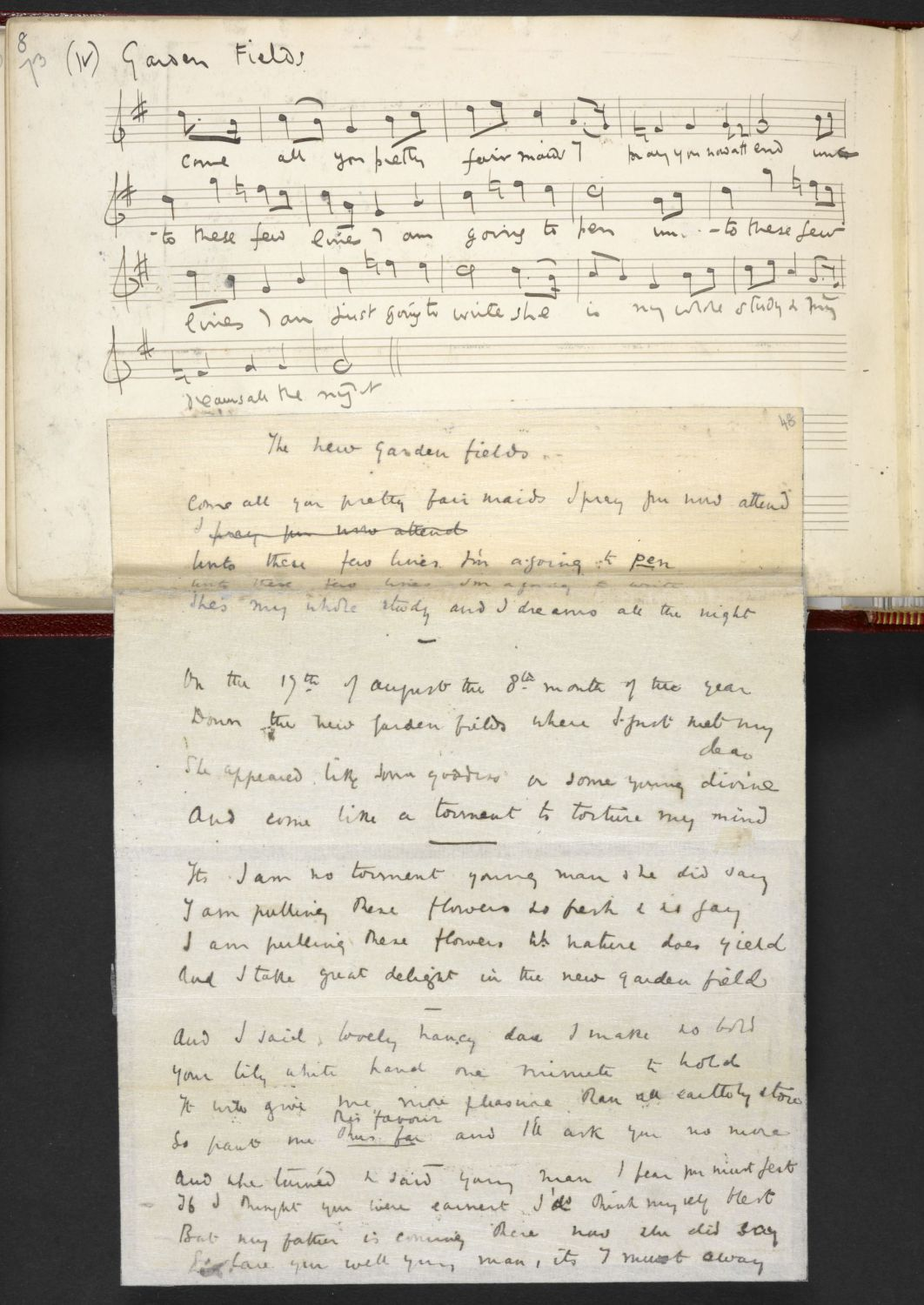 New Garden Fields, as sung by Mr Broomfield of Essex. From the Ralph Vaughan Williams Manuscript Collection, via the Full English.