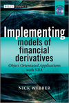 Implementing Models of Financial Derivatives : Object Oriented Applications with VBA , with CD-ROM (0470712201) cover image
