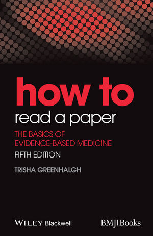 How to Read a Paper: The Basics of Evidence-Based Medicine, 5th Edition (EHEP003117) cover image
