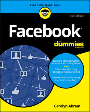 Facebook For Dummies, 6th Edition