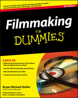 Filmmaking For Dummies, 2nd Edition | Wiley