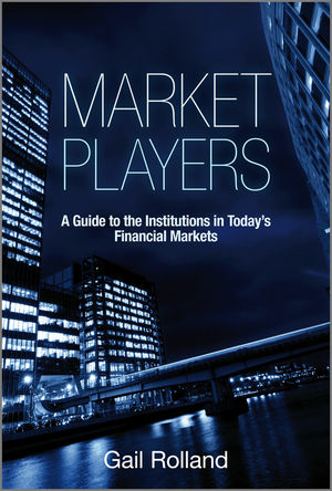Wiley: Market Players: A Guide to the Institutions in ...