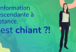 L'information descendante à distance, c'est chiant ?!