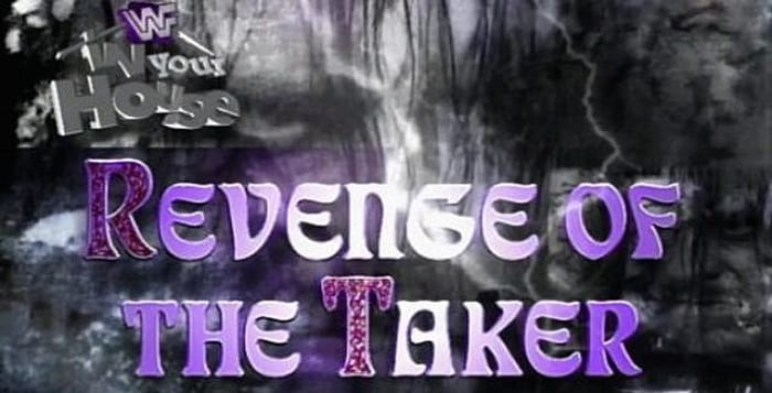 REVIEW: In Your House #14: Revenge Of The Taker: The Wild One