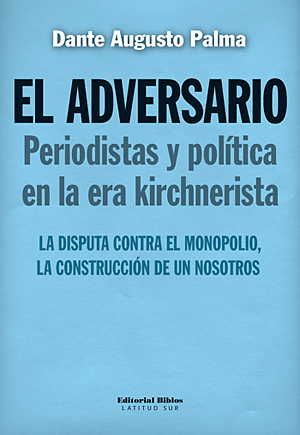 El adversario (Editorial Biblos, $70)