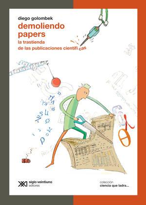 Siglo XXI Editores | 160 páginas | 43 pesos