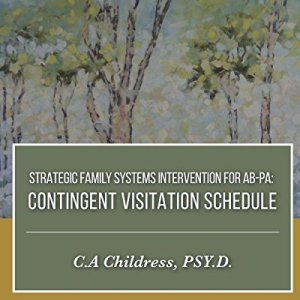 Strategic-Family-Systems-Intervention-for-AB-PA-Contingent-Visitation-Schedule