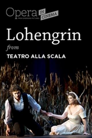 """Opera in Cinema: Teatro alla Scala's """"Lohengrin"""" Encore ..."""