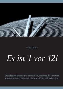 Heinz Duthel: Es ist 1 vor 12!, eBook