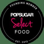 POPSUGAR Select Food Founding Member