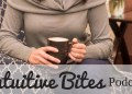 If You're on an Intuitive-Consuming, Self-Love Journey, Start Listening to This Dietitian's Podcast