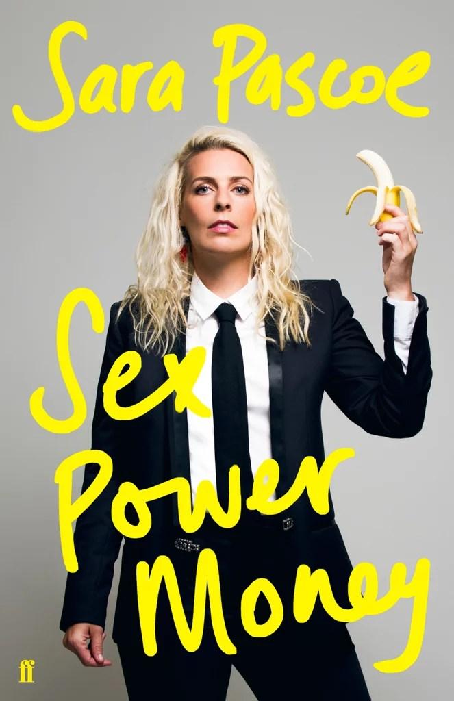 Sex Power Money by Sara Pascoe