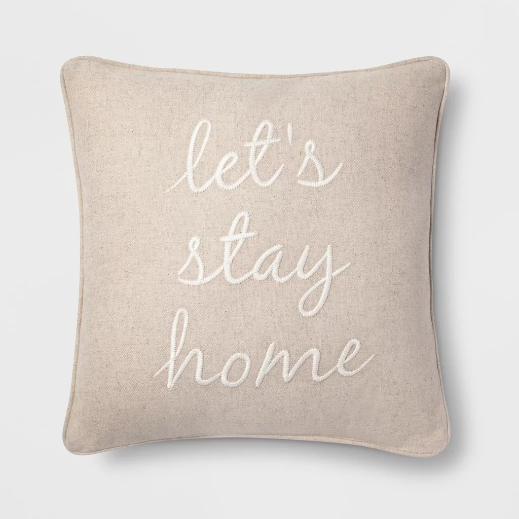 let s stay home square throw pillow