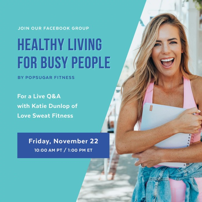 Your Biggest Health and Fitness Questions, Answered! Join Our AMA With Katie Dunlop of Love Sweat Fitness