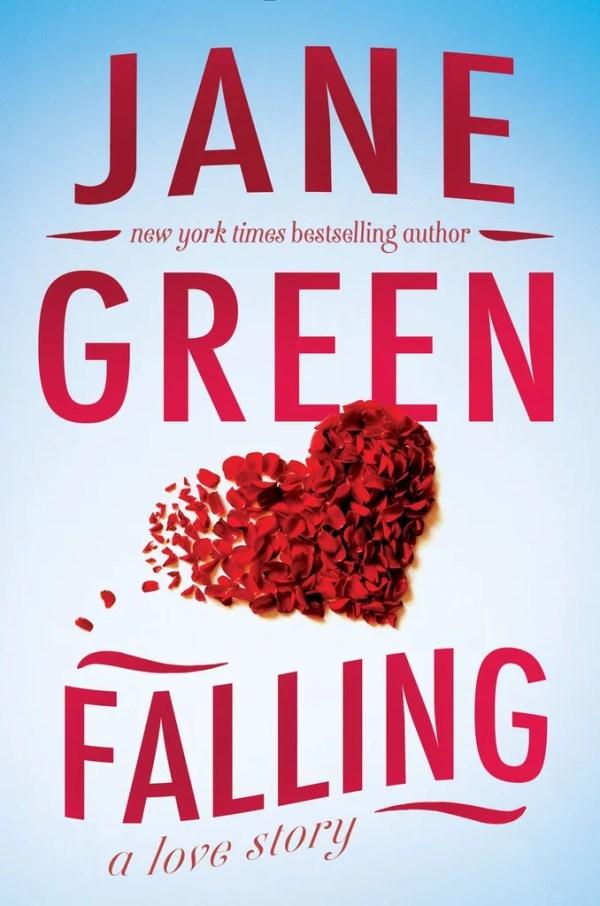 Falling by Jane Green | Best 2016 Summer Books For Women ...