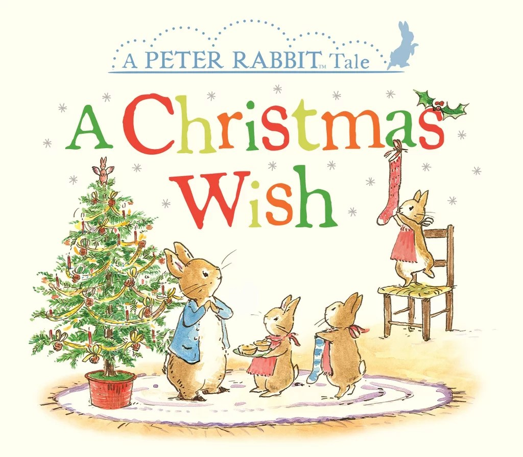 A Christmas Wish A Peter Rabbit Tale
