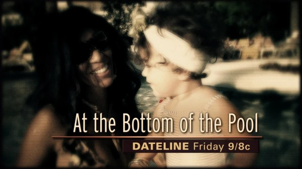 DATELINE FRIDAY PREVIEW: At the Bottom of the Pool - NBC News
