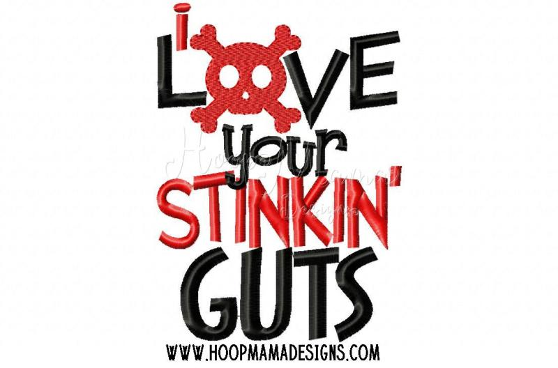 Download Free I Love Your Stinkin Guts Crafter File - +8653646 Free ...