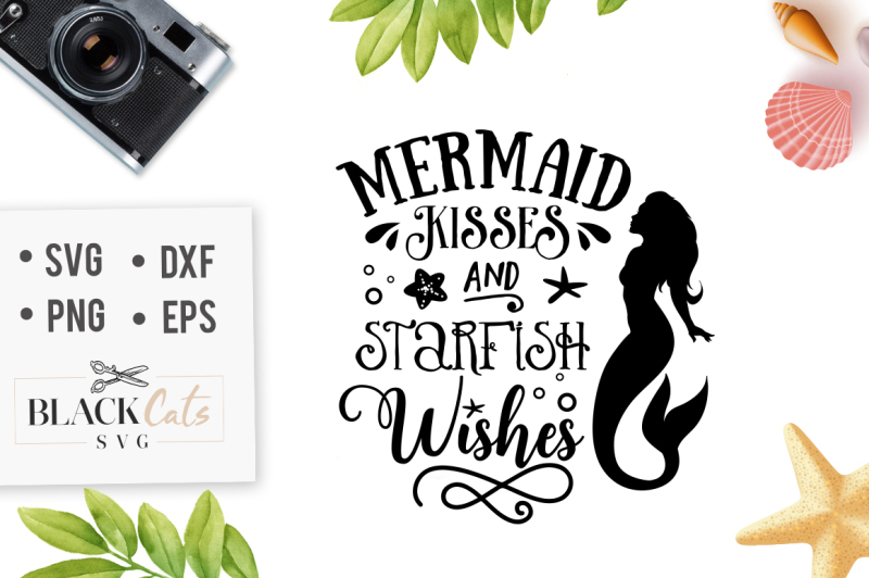 Mermaid Kisses And Starfish Wishes SVG By BlackCatsSVG