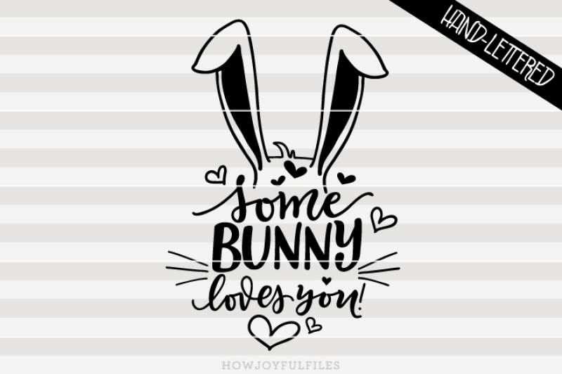Download 11+ Some Bunny Loves You Svg Free Background Free SVG ...