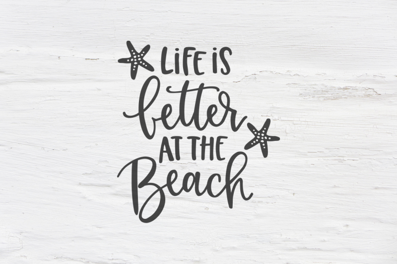 Download Free Life is better at the Beach SVG, EPS, PNG, DXF ...