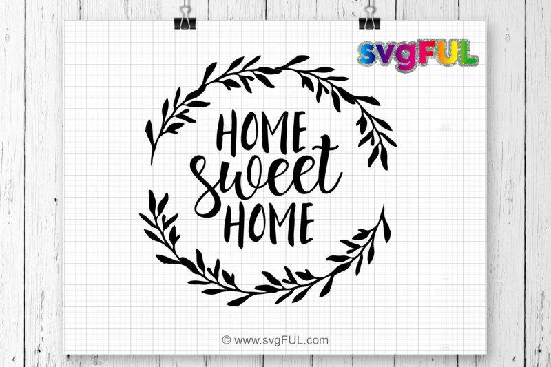 Download Free Home Sweet Home Svg instant download design cricut ...