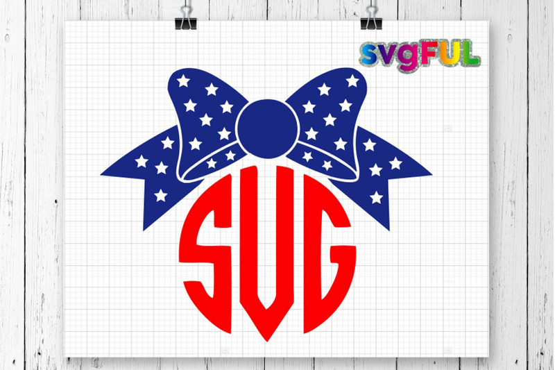 Download 4th of July Bow SVG, 4th of July SVG, Fourth of July SVG ...