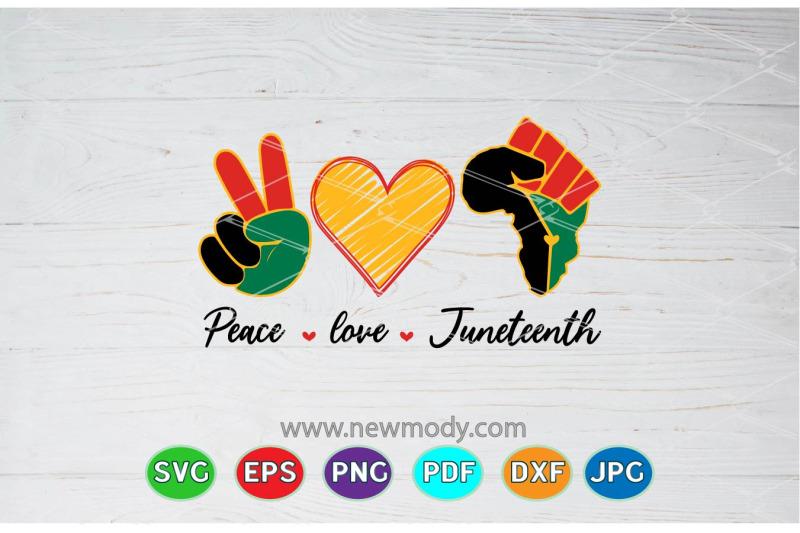 Download Peace love Juneteenth SVG - freedom Svg - Love Svg - Black ...