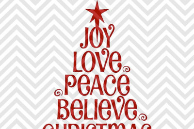 Download Download Joy Love Peace Believe Christmas Tree Christmas ...